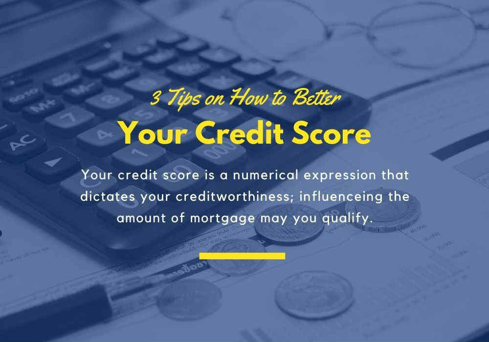 3 Tips on How to Better Your Credit Score